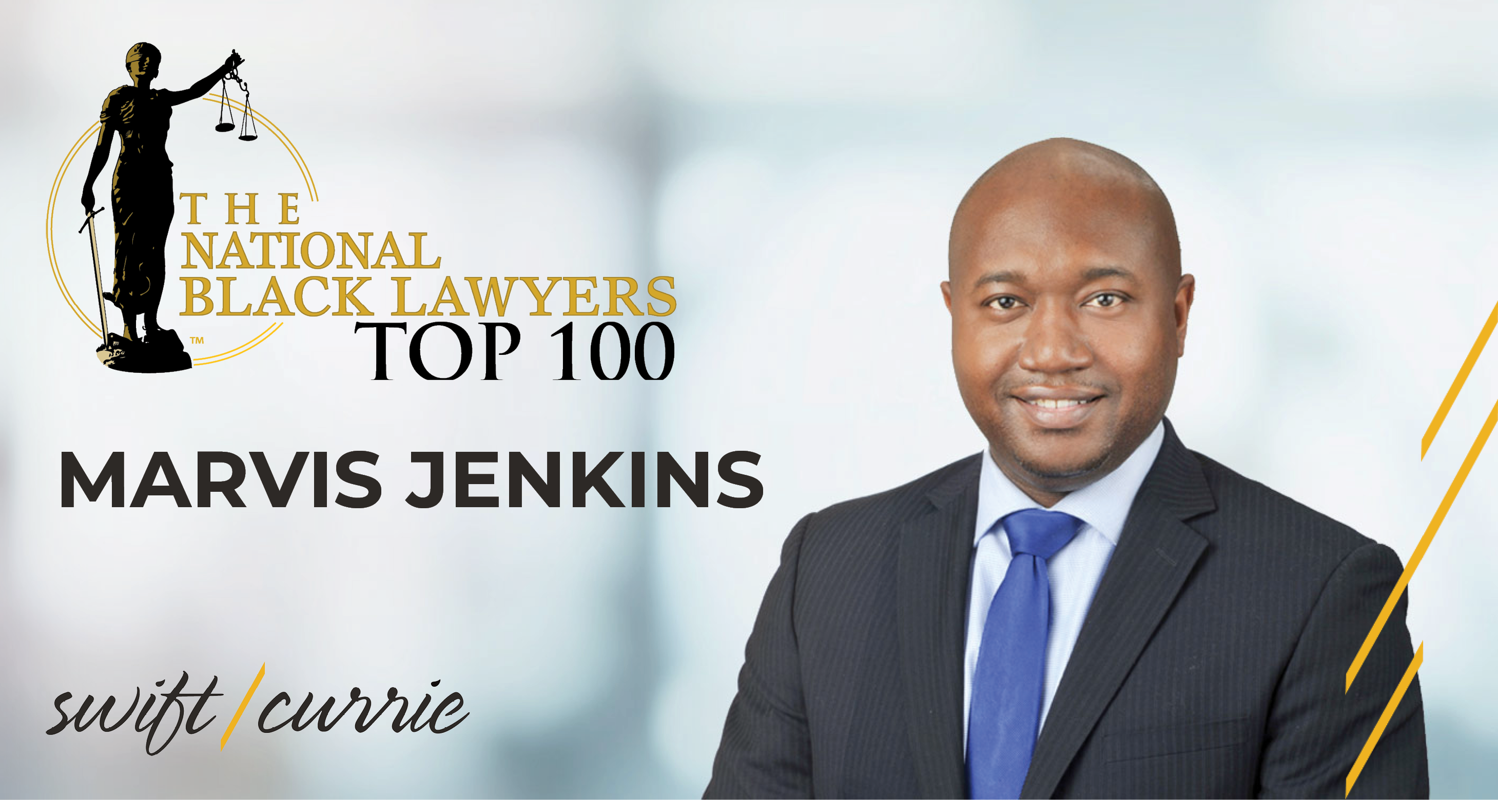 Swift Currie Attorney Named to National Black Lawyers Top 100: Swift Currie